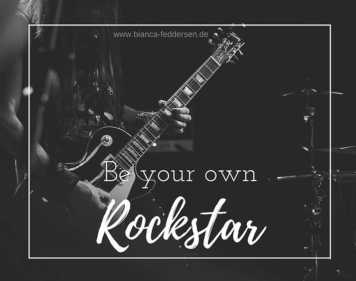 Be your own Rockstar